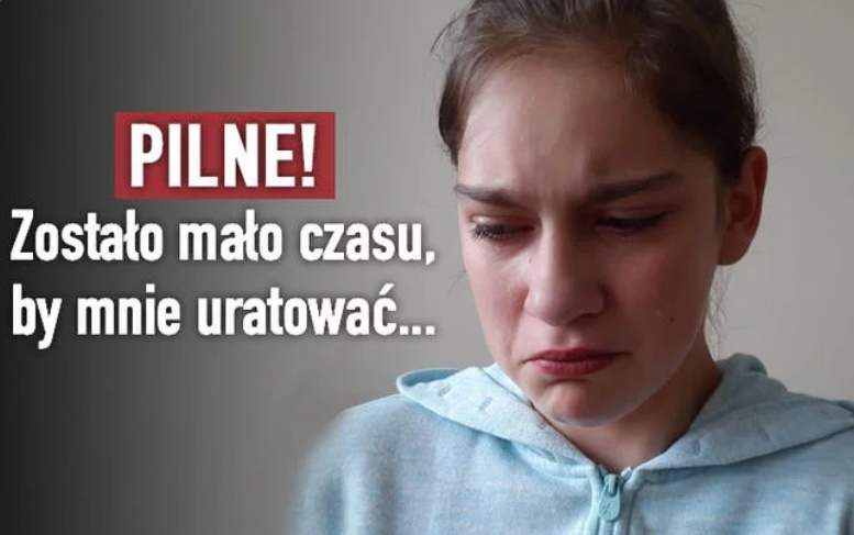 PILNE! 12-letnia Weronika umiera! Został jeden dzień, by ją ocalić