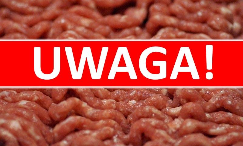 Uwaga! Groźna bakteria w mięsie. Produkt wycofany!